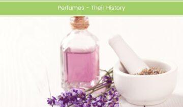 Perfumes – Their History