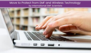 Move to Protect from EMF and Wireless Technology by International EMF Scientists