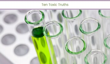 Ten Toxic Truths