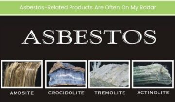 Asbestos-Related Products Are Often On My Radar