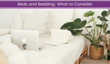 Beds and Bedding: What to Consider