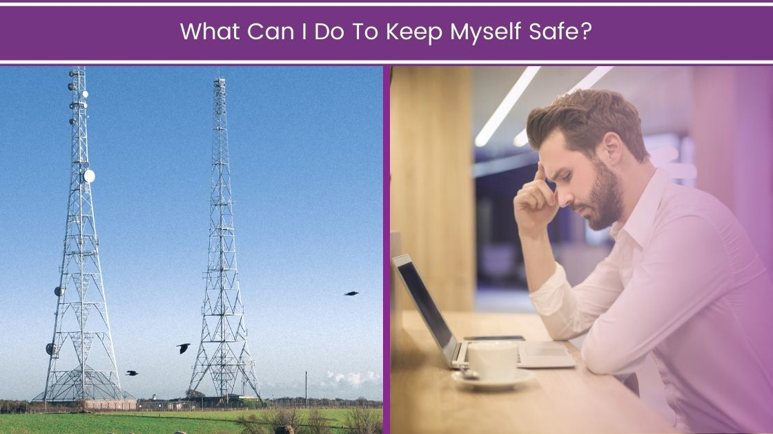 EMF Bombardment Three Simple Steps to Cope