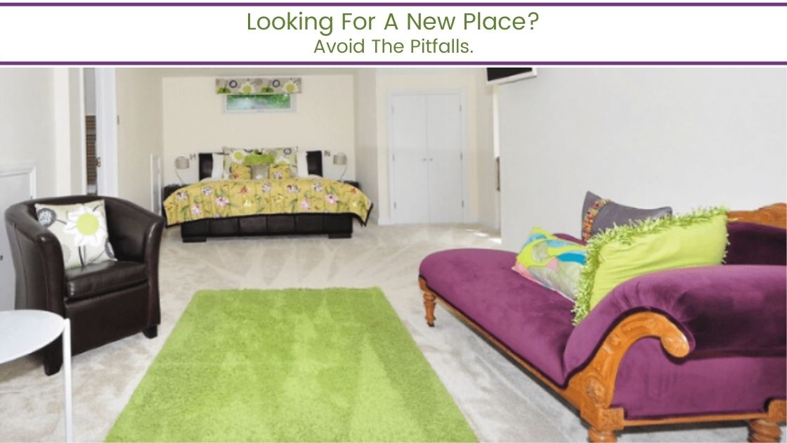 Looking For A New Place Avoid The Pitfalls